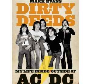 AC/DC bassist Mark Evans talks about his new book, his glorious past and Dirty Deeds