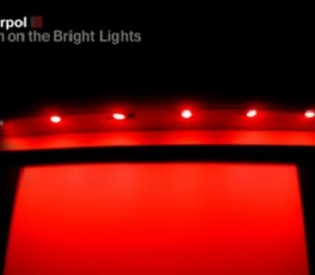 INTERPOL – Turn On The Bright Lights (The 10th Anniversary Edition)- Review