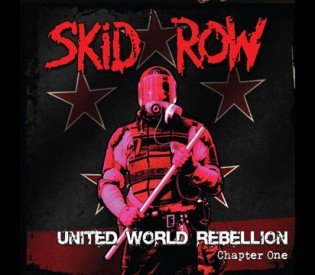 LRI Record Review- SKID ROW- United World Rebellion, Chapter 1- Megaforce Records