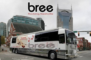 back it up....bree is bringing her most amazing music to your town soon!