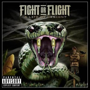 "Pick up the new Fight Or Flight album ""A Life By Design?"" on iTunes or Amazon"