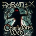 "LRI Record Review, BOBAFLEX- ""Charlatan's Web""- BFX Records"