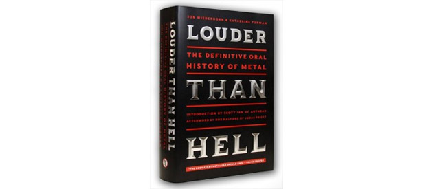 "Book Review:  ""Louder Than Hell, The Definitive Oral History of Metal"" by Katherine Turman and Jon Wiederhorn, Harper Collins"
