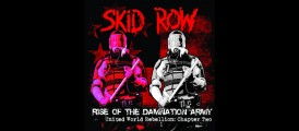 Skid Row – Rise Of The Damnation Army – United World Rebellion – Chapter Two CD Review