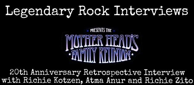 Mother Head's Family Reunion 20th Anniversary Retrospective Interview with Richie Kotzen, Atma Anur & Richie Zito