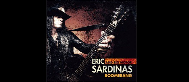 Album Review – Eric Sardinas & Big Motor – Boomerang – Jazzhaus Records