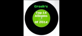 Crash's 14 Top Albums Of 2014