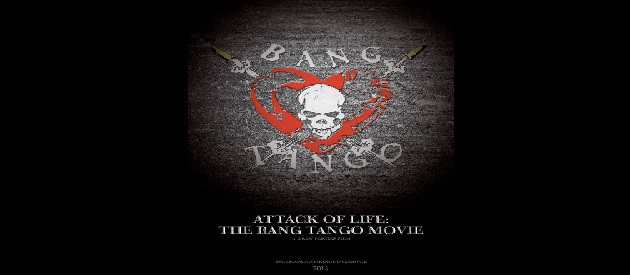 Movie Review – Attack Of Life – The Bang Tango Movie – A Drew Fortier Film