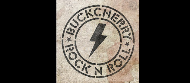 Album Review – Buckcherry – Rock N Roll – F BOMB Records