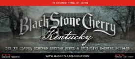 Album Review – Black Stone Cherry – Kentucky – Mascot Label Group