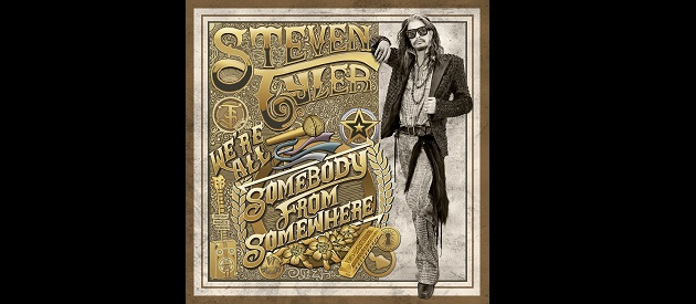Album Review – Steven Tyler – We're All Somebody From Somewhere – Dot Records