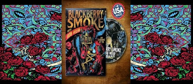 DVD Review – Blackberry Smoke with Bob Weir – An Evening At TRI – 3 Legged Records