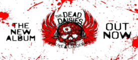 Album Review – The Dead Daisies – Live & Louder – SPV/Spitfire Music