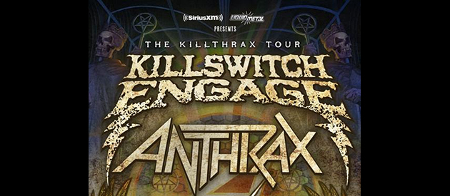 "ANTHRAX AND KILLSWITCH ENGAGE TO MOUNT EPIC SEQUEL WITH ""KILLTHRAX II"""